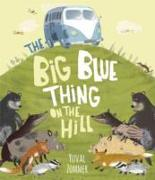 Cover-Bild zu The Big Blue Thing on the Hill von Zommer, Yuval