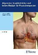 Cover-Bild zu Allgemeine Krankheitslehre und Innere Medizin für Physiotherapeuten von Steffers, Gabriele