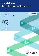 Cover-Bild zu Physikalische Therapie (eBook) von Reichert, Bernhard (Hrsg.)