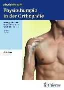 Cover-Bild zu Physiotherapie in der Orthopädie (eBook) von Dölken, Mechthild (Hrsg.)