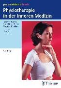 Cover-Bild zu Physiotherapie in der Inneren Medizin von Hüter-Becker, Antje (Hrsg.)