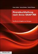 Cover-Bild zu Finanzbuchhaltung nach Swiss GAAP FER von Carlen, Franz