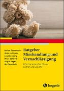 Cover-Bild zu Ratgeber Misshandlung und Vernachlässigung von Rassenhofer, Miriam