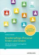 Cover-Bild zu Krankenpflege-Personal finden und binden von Lehwald, Andrea