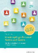 Cover-Bild zu Krankenpflege-Personal finden und binden (eBook) von Lehwald, Andrea