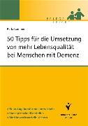 Cover-Bild zu 50 Tipps für die Umsetzung von mehr Lebensqualität bei Menschen mit Demenz (eBook) von Kämmer, Karla