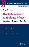 Cover-Bild zu Wachstumsmarkt Ambulante Pflege (eBook) von Schlürmann, Birger
