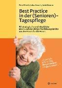 Cover-Bild zu Best Practice in der (Senioren-)Tagespflege von Wawrik, Peter