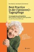Cover-Bild zu Best Practice in der (Senioren-)Tagespflege (eBook) von Kämmer, Karla