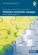 Cover-Bild zu Fehlzeiten konstruktiv managen von Aghamiri, Bahram