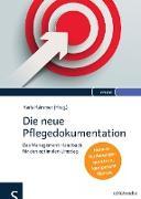 Cover-Bild zu Die neue Pflegedokumentation (eBook) von Kämmer, Karla (Hrsg.)
