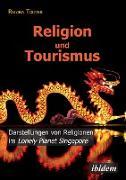 Cover-Bild zu Religion und Tourismus. Darstellungen von Religionen im Lonely Planet Singapore von Tödter, Regina