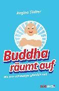 Cover-Bild zu Buddha räumt auf (eBook) von Tödter, Regina