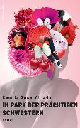 Cover-Bild zu Im Park der prächtigen Schwestern von Sosa Villada, Camila