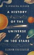 Cover-Bild zu A History of the Universe in 100 Stars von Freistetter, Florian