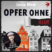 Cover-Bild zu Opfer ohne Blut (Audio Download) von Blom, Lasse