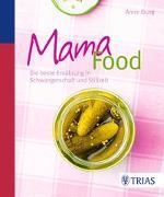 Cover-Bild zu Mama-Food von Iburg, Anne