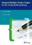 Cover-Bild zu Original-Multiple-Choice-Fragen für die Heilpraktikerprüfung von Holler, Arpana Tjard