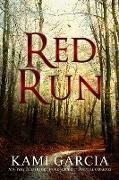 Cover-Bild zu Red Run: A Short Story (eBook) von Garcia, Kami