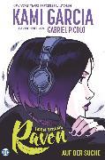 Cover-Bild zu Teen Titans: Raven - Auf der Suche (eBook) von Garcia, Kami