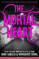 Cover-Bild zu The Mortal Heart (eBook) von Garcia, Kami