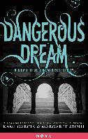 Cover-Bild zu Dangerous Dream: A Beautiful Creatures Story (eBook) von Garcia, Kami