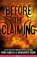 Cover-Bild zu Before the Claiming (eBook) von Garcia, Kami