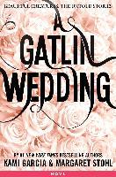 Cover-Bild zu A Gatlin Wedding (eBook) von Garcia, Kami