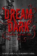Cover-Bild zu Beautiful Creatures: Dream Dark (eBook) von Garcia, Kami