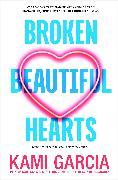 Cover-Bild zu Broken Beautiful Hearts (eBook) von Garcia, Kami