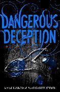 Cover-Bild zu Dangerous Deception (Dangerous Creatures Book 2) (eBook) von Garcia, Kami