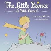 Cover-Bild zu Saint-Exupéry, Antoine de: The Little Prince for Young Children