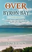 Cover-Bild zu Ellyson, Jane: Over Byron Bay (Northern Rivers, #1) (eBook)
