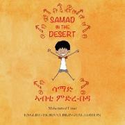 Cover-Bild zu Umar, Mohammed: Samad in the Desert: English - Tigrinya Bilingual Edition