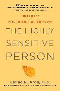 Cover-Bild zu The Highly Sensitive Person von Aron, Elaine N.