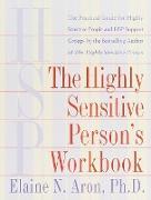 Cover-Bild zu The Highly Sensitive Person's Workbook von Aron, Elaine N.