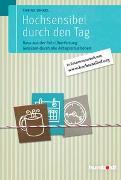 Cover-Bild zu Hochsensibel durch den Tag von Dinkel, Sabine