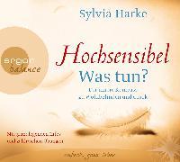 Cover-Bild zu Hochsensibel - Was tun? von Harke, Sylvia