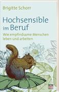 Cover-Bild zu Hochsensible im Beruf von Schorr, Brigitte