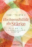 Cover-Bild zu Hochsensibilität als Stärke von Friedrich, Hedi