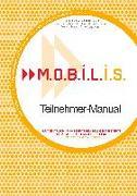 Cover-Bild zu M.O.B.I.L.I.S. Teilnehmer-Manual von Berg, Andreas