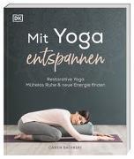 Cover-Bild zu Mit Yoga entspannen von Baginski, Caren