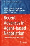 Cover-Bild zu Recent Advances in Agent-based Negotiation (eBook) von Aydogan, Reyhan (Hrsg.)
