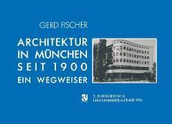 Cover-Bild zu Architektur in München Seit 1900 (eBook) von Fischer, Gerd