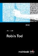 Cover-Bild zu Robin Tod: Frankfurt-Krimi (eBook) von Fischer, Gerd