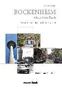 Cover-Bild zu Bockenheim schreibt ein Buch (eBook) von Fischer, Gerd (Hrsg.)