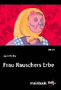 Cover-Bild zu Frau Rauschers Erbe: Kommissar Rauscher 10 (eBook) von Fischer, Gerd