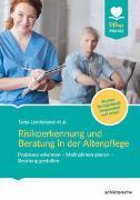 Cover-Bild zu Risikoerkennung und Beratung in der Altenpflege von Leinkenjost, Tanja