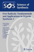 Cover-Bild zu Science of Synthesis: Free Radicals: Fundamentals and Applications in Organic Synthesis 1 von Fensterbank, Louis (Hrsg.)