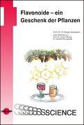 Cover-Bild zu Flavonoide - ein Geschenk der Pflanzen von Jacobasch, Gisela